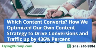 Which Content Converts? How We Optimized Our Own Content Strategy to Drive Conversions and Traffic up by 436% Percent
